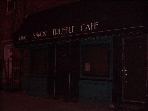 Savoy Truffle  , Chicago