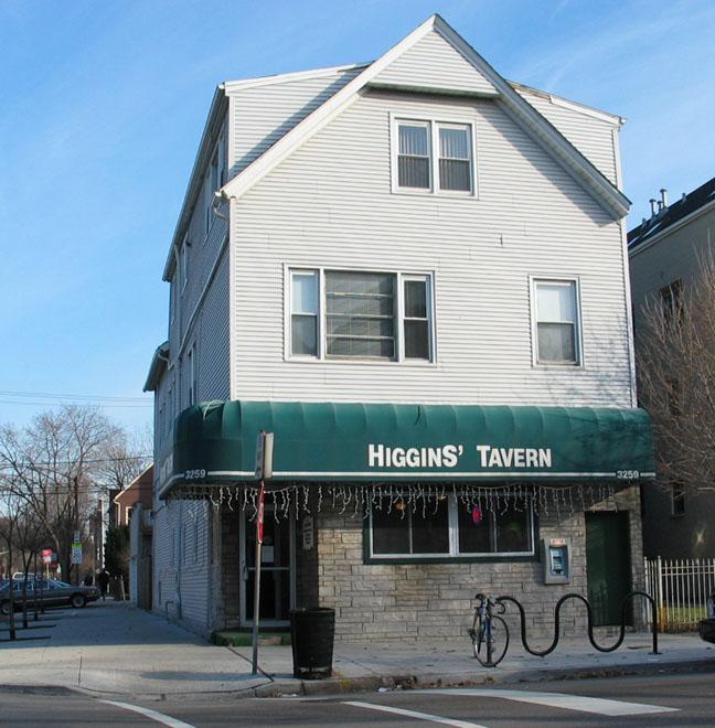 Higgins' Tavern , Chicago