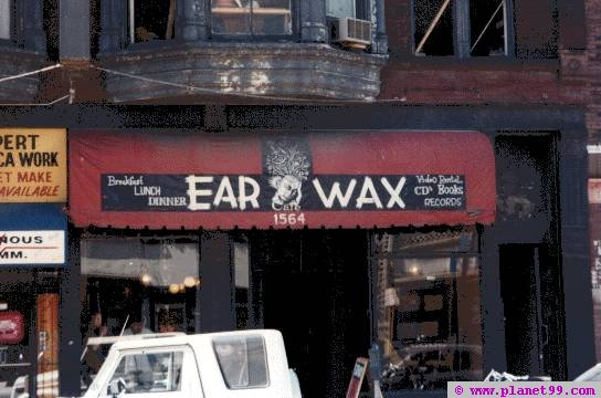 Chicago , Earwax