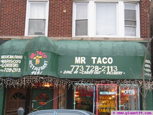 Mr. Taco's Place  , Chicago