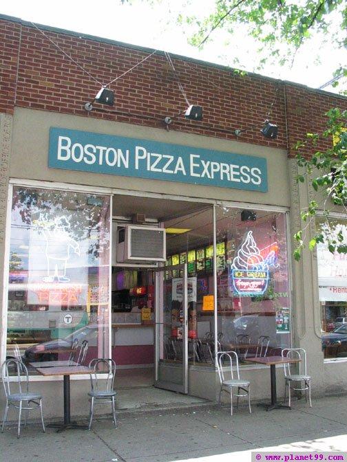 Boston Pizza Express , Boston