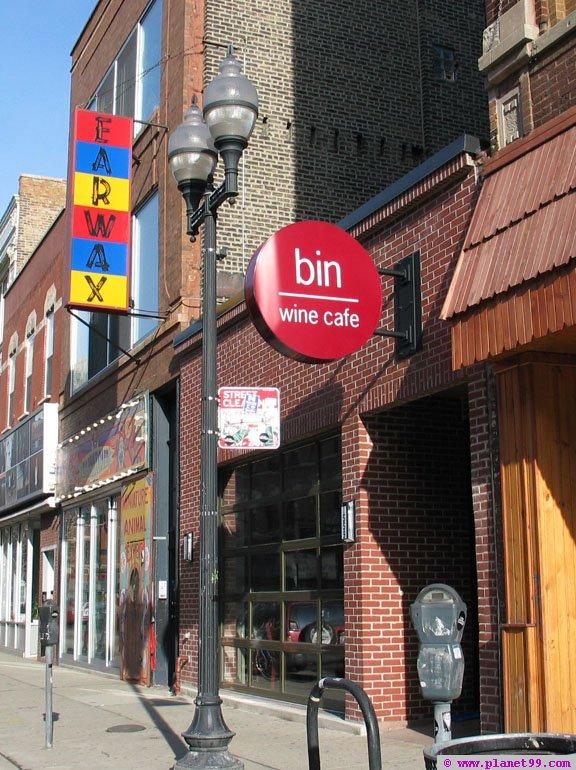 Bin Wine Cafe  , Chicago