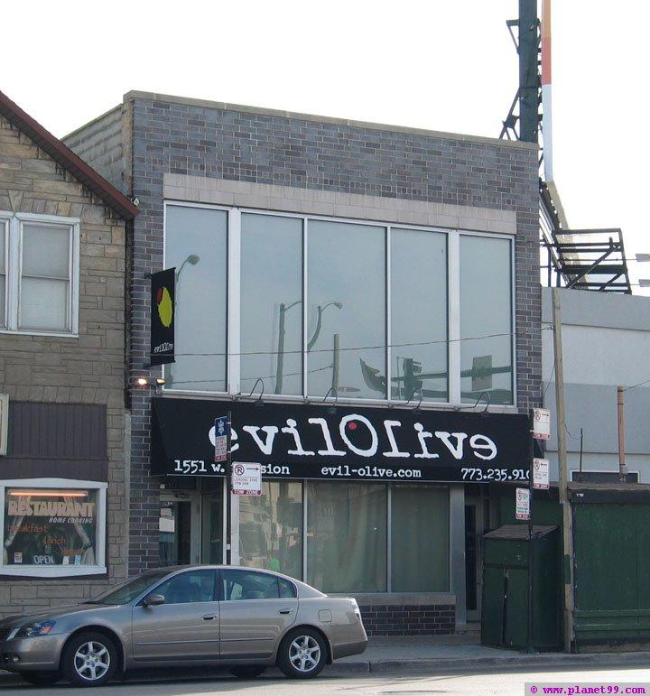 Evil Olive , Chicago