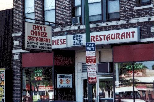 Chicago , Choi's Chinese Restaurant