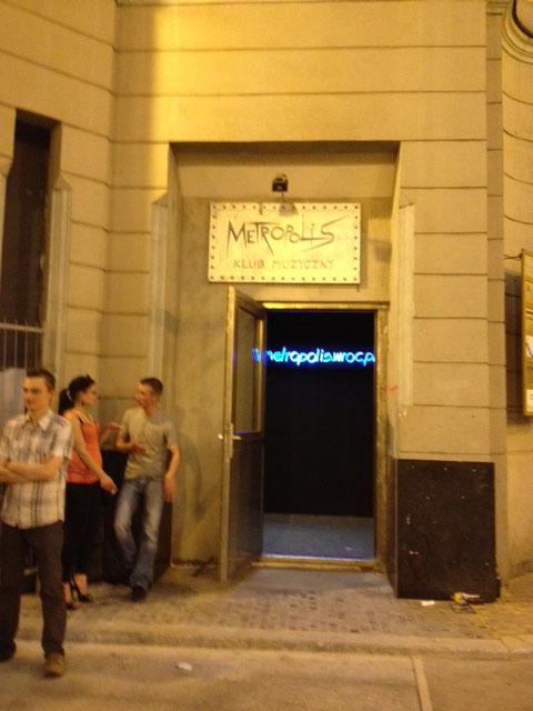 Metropolis Club, Wroclaw